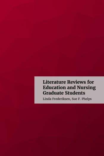 Cover image for Literature Reviews for Education and Nursing Graduate Students