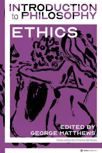 Cover image for Introduction to Philosophy: Ethics