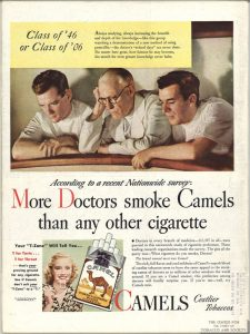 Advertisement for Camel cigarettes that says more doctors smoke camels than any other cigarette.